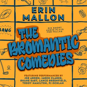 The Bromantic Comedies by Erin Mallon Blog Tour & Review