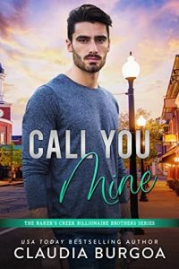 Call You Mine by Claudia Burgoa Release & Review