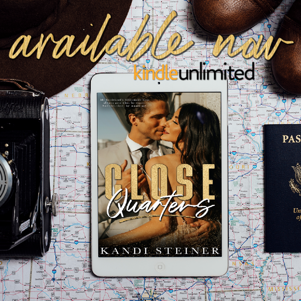 Close Quarters by Kandi Steiner is live
