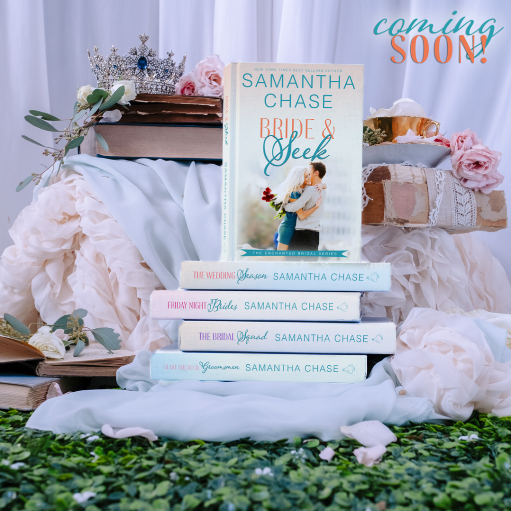 The Enchanted Bride series by Samantha Chase