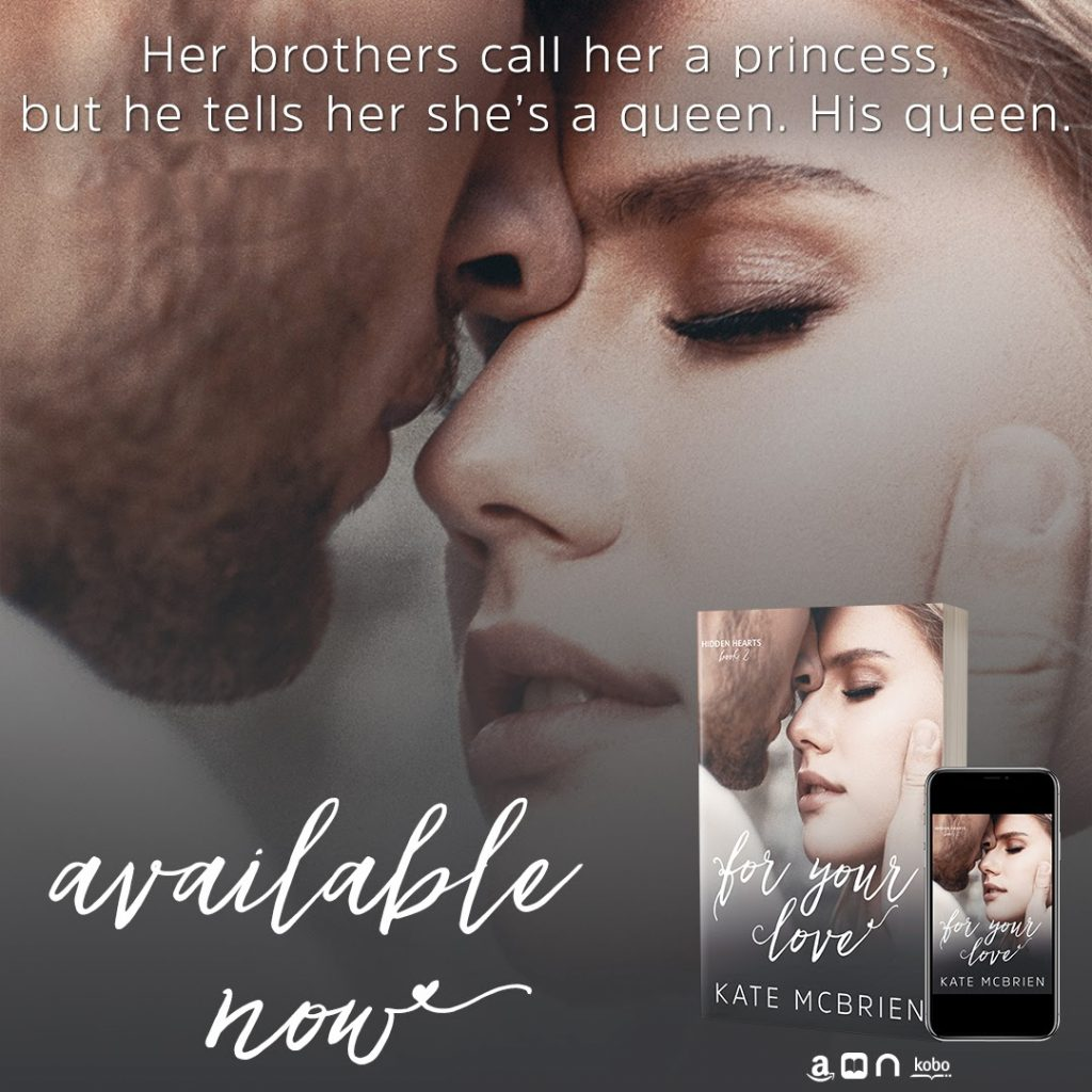 For Your Love by Kate McBrien is live