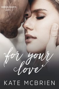 For Your Love by Kate McBrien Release & Review