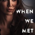 When We Met by Marni Mann