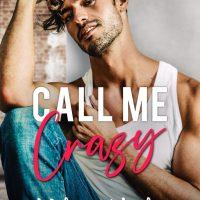 Call Me Crazy by Melanie Harlow Blog Tour & Review