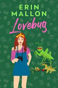 Lovebug by Erin Mallon Blog Tour & Review