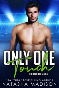Only One Touch by Natasha Madison Release & Review