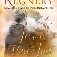 Love is Never Lost by Katy Regnery Release & Review