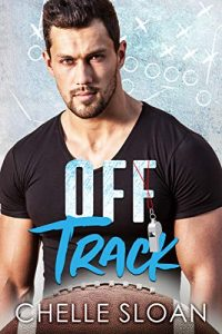 Off Track by Chelle Sloan Release & Review