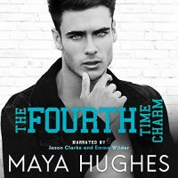 Audio Review: The Fourth Time Charm by Maya Hughes