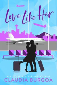Love Like Her by Claudia Burgoa Release & Review
