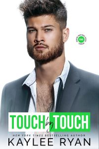 Touch by Touch by Kaylee Ryan Release & Review