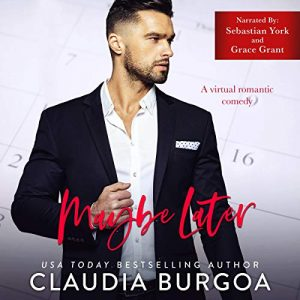 Audio Review: Maybe Later by Claudia Burgoa