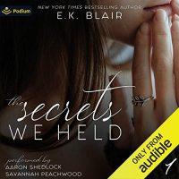 Audio Review: The Secrets We Held by EK Blair