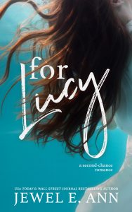 For Lucy by Jewel E. Ann Release & Review