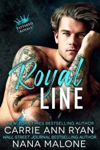 Royal Line by Carrie Ann Ryan & Nana Malone Release & Review