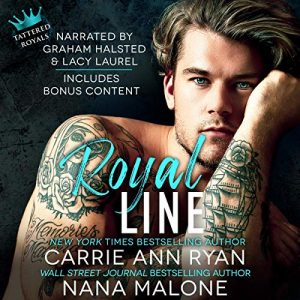 Audio Review: Royal Line by Carrie Ann Ryan & Nana Malone