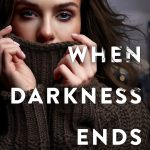 When Darkness Ends by Marni Mann