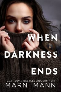 When Darkness Ends by Marni Mann Release & Review