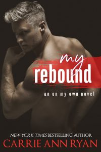 My Rebound by Carrie Ann Ryan Release & Review