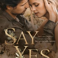 Say Yes by Kandi Steiner Release & Review