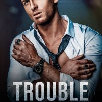 Trouble by Tia Louise Release & Review