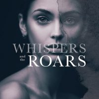 Whispers and the Roars by K. Webster Book Blitz & Review