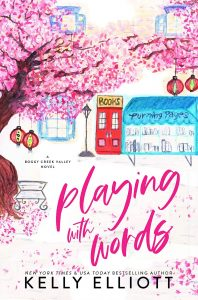 Playing With Words by Kelly Elliott Release & Review