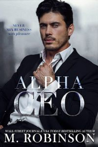 Alpha CEO by M. Robinson Release & Review