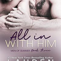 All In With Him by Lauren Blakely Release & Review