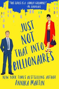 Just Not That Into Billionaires by Anika Martin Release & Review