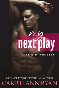 My Next Play by Carrie Ann Ryan Release & Review